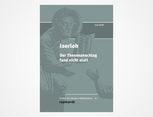 Iserloh – Der Thesenanschlag fand nicht statt